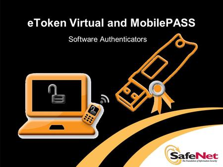 eToken Virtual and MobilePASS