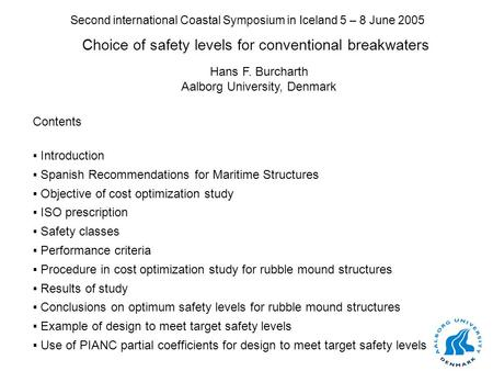 Choice of safety levels for conventional breakwaters