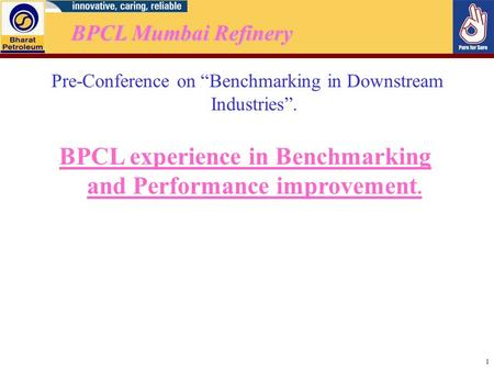 BPCL experience in Benchmarking and Performance improvement.