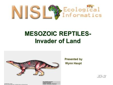 MESOZOIC REPTILES- Invader of Land Presented by Wynn Haupt.