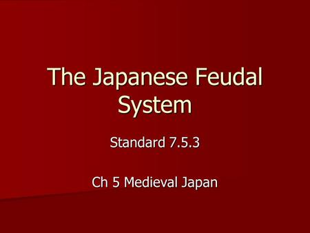The Japanese Feudal System