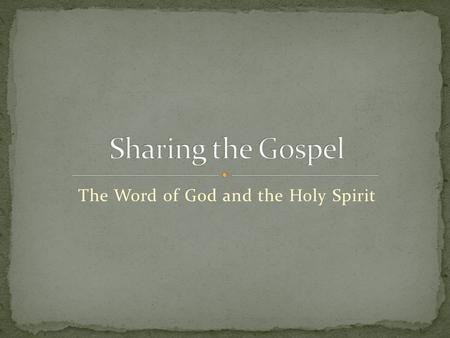 "The Word of God and the Holy Spirit. ""The Bible is alive, it speaks to me; it has feet, it runs after me; it has hands, it lays hold of me."" (Martin Luther)"