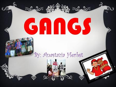 GANGS By: Anastazia Herbst.  Al Capone was known as public enemy #1 in Chicago 1920. Capone worked for Johnny Torrio who sold illegal drugs. In 1925.