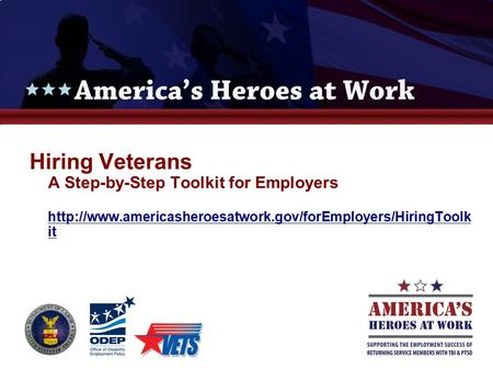 Hiring Veterans A Step-by-Step Toolkit for Employers  it
