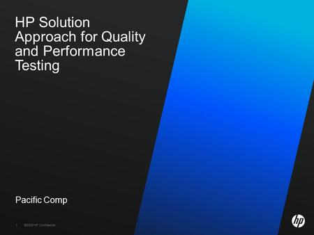 HP Solution Approach for Quality and Performance Testing
