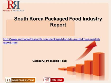 South Korea Packaged Food Industry Report  report.html Category: Packaged Food.