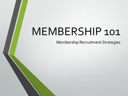Membership Recruitment Strategies