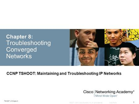 Chapter 8: Troubleshooting Converged <strong>Networks</strong>