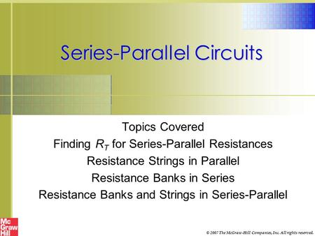 <strong>Series</strong>-<strong>Parallel</strong> <strong>Circuits</strong>