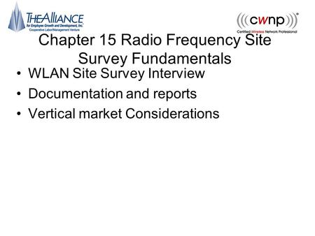 Chapter 15 Radio Frequency Site Survey Fundamentals