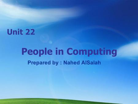 Unit 22 People in Computing