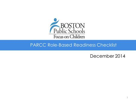 PARCC Role-Based Readiness Checklist December 2014 1.