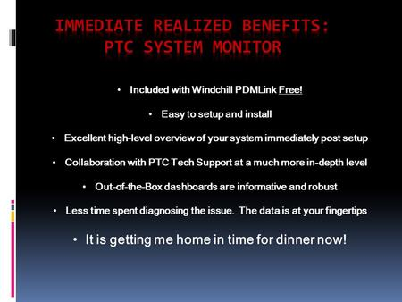 Included with Windchill PDMLink Free! Easy to setup and install Excellent high-level overview of your system immediately post setup Collaboration with.