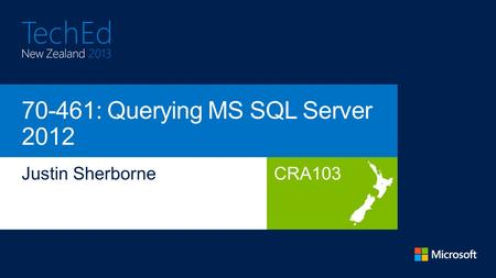 CRA103. + Administering Microsoft SQL Server 2012 Databases Implementing a Data Warehouse with Microsoft SQL Server 2012 + = Querying Microsoft.