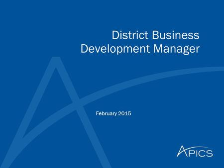 District Business Development Manager February 2015.