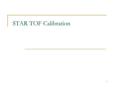 1 STAR TOF Calibration. 2 Detectors TPC(TPX) - tracking MRPC TOF (TOFr) – stop time measurement pVPD/upVPD - start time measurement Particle momentum;