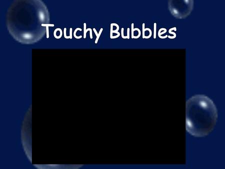 Problem On which surface will a bubble last the longest?