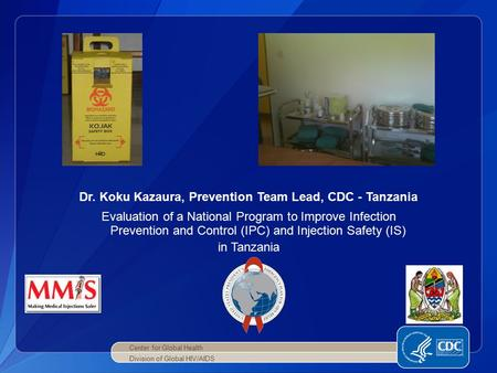 Dr. Koku Kazaura, Prevention Team Lead, CDC - Tanzania