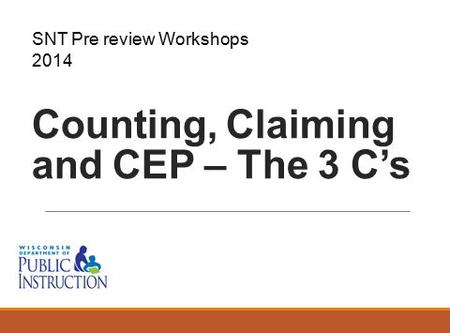 Counting, Claiming and CEP – The 3 C's