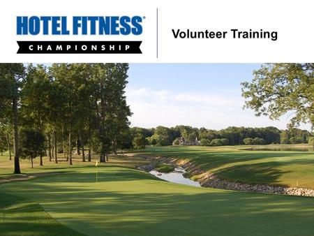 Sycamore Hills Golf Club Volunteer Training. 1. Welcome and Introductions 2. General Championship Information 1. Fact Sheet, PGA TOUR Infographics 2.