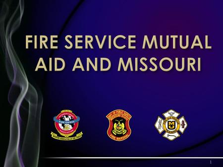 1. 2 Mutual Aid Among Local Entities Occurs Somewhere In Missouri On A Daily Basis 3.