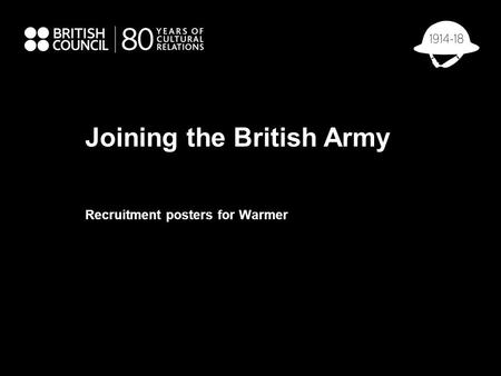 Joining the British Army Recruitment posters for Warmer.