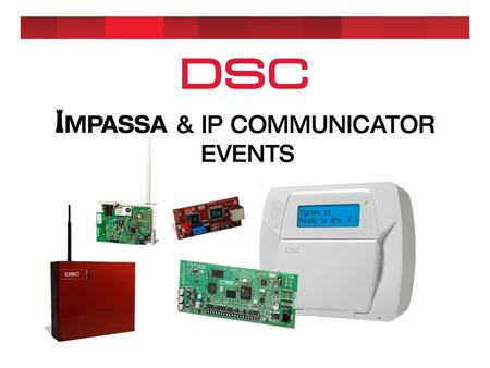 G- Welcome to our DSC IMPASSA & IP Communicators Road Show!