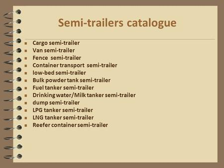 Semi-trailers catalogue Cargo semi-trailer Van semi-trailer Fence semi-trailer Container transport semi-trailer low-bed semi-trailer Bulk powder tank semi-trailer.