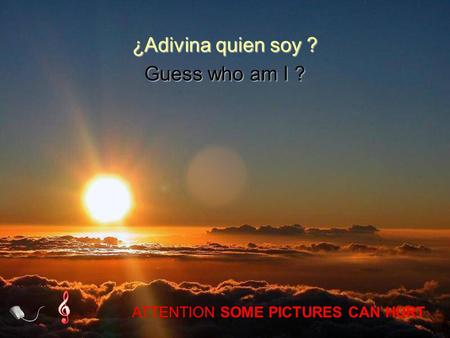 Vita Noble Powerpoints Guess who am I ? ¿Adivina quien soy ? ATTENTION SOME PICTURES CAN HURT.