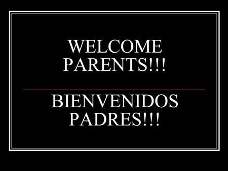 WELCOME PARENTS!!! BIENVENIDOS PADRES!!!. Mrs. Stephens' 8 th grade ELA and Pre-AP ELA! We will study Reading, Vocabulary Writing and Grammar. I'm looking.