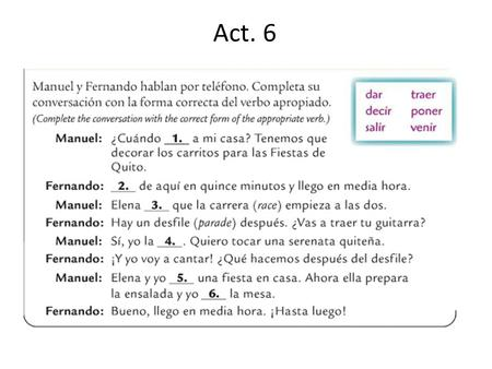 Act. 6. Anuncios Grammar Quiz TUESDAY TAREA: worksheet.