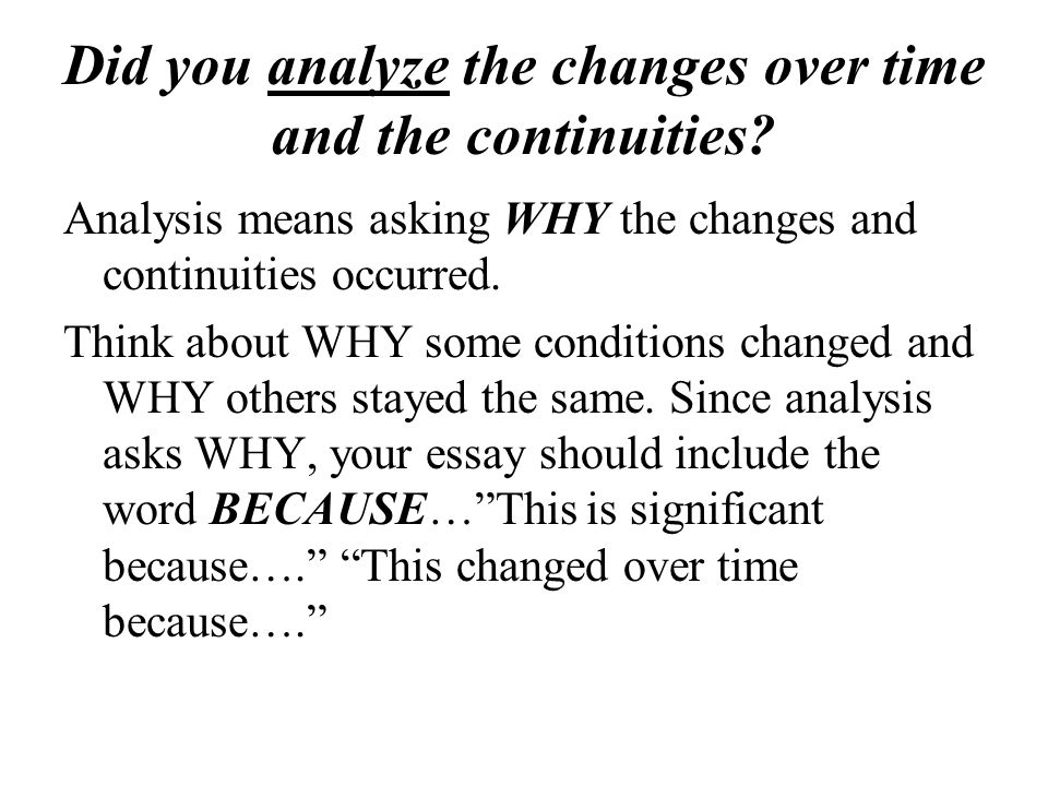 How to earn 2 Additional points… A clear and analytical thesis An abundance of evidence Particularly sophisticated connections to global processes Clear chronology with the use of dates associated with events Links to a rich variety of events, ideas, and trends Deep and even coverage of all parts of the question A thorough discussion of continuity in addition to change