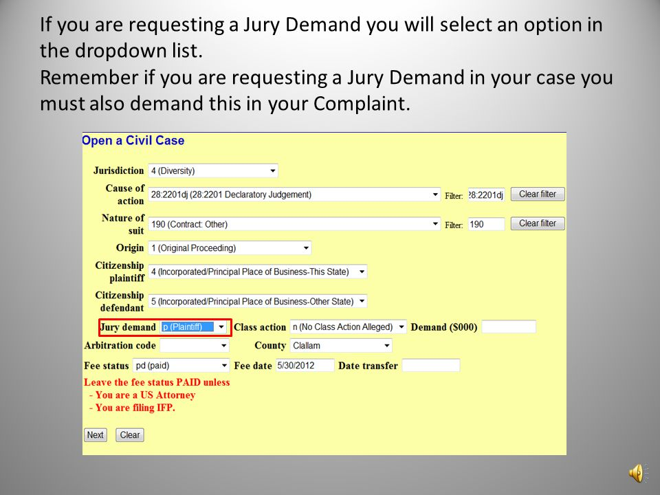 If you are requesting a Jury Demand you will select an option in the dropdown list.