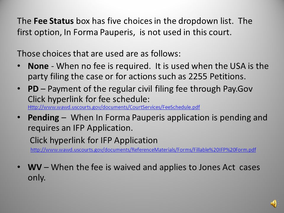 The Fee Status box has five choices in the dropdown list.