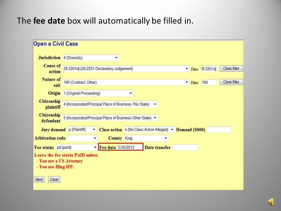 The fee date box will automatically be filled in.