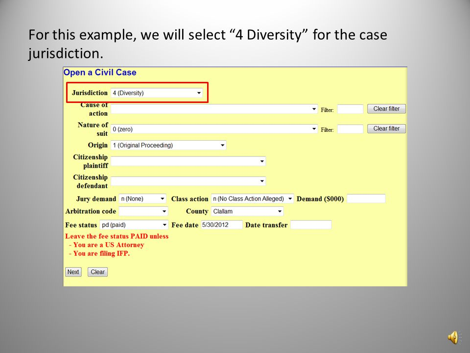 For this example, we will select 4 Diversity for the case jurisdiction.