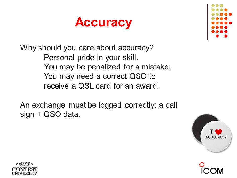 Your Attention Required Accuracy is a simple and difficult topic.