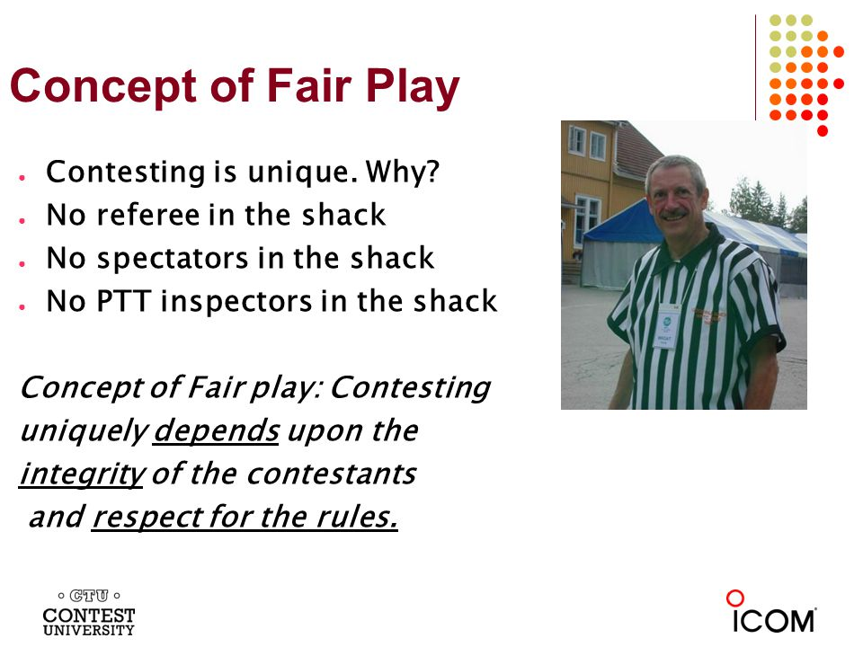 Integrity Following the rules of your category is vitally important. Integrity points to Fair Play