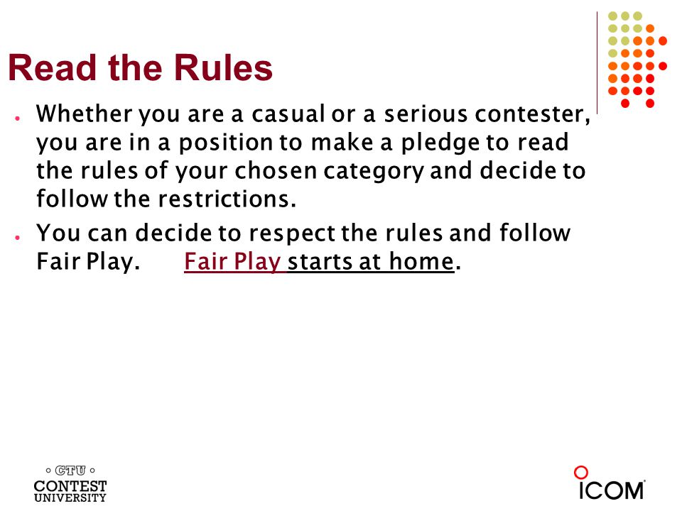 Fair Play Knowledge - Power Fair Play: Run only the maximum power allowed by your category as written in the rules.