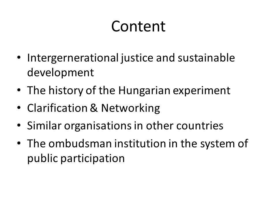 Intergernerational justice and sustainable development From the Brundtland Commission definition to the Rio+20 The Future we Want Sustainable development at Kramer that opens the gate for Balaton Group ideas The system approach: flows and stocks, hierarchy and the system of sustainable development in Rio+20