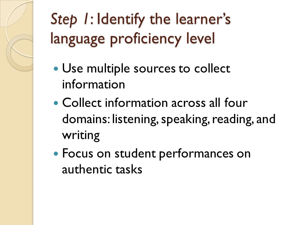 Step 2: Select standards-based language objectives for instructed ELD Draw on ELD and ELA standards to identify targets for learning Frame learning outcomes suited to students proficiency level and language learning needs Design language objectives