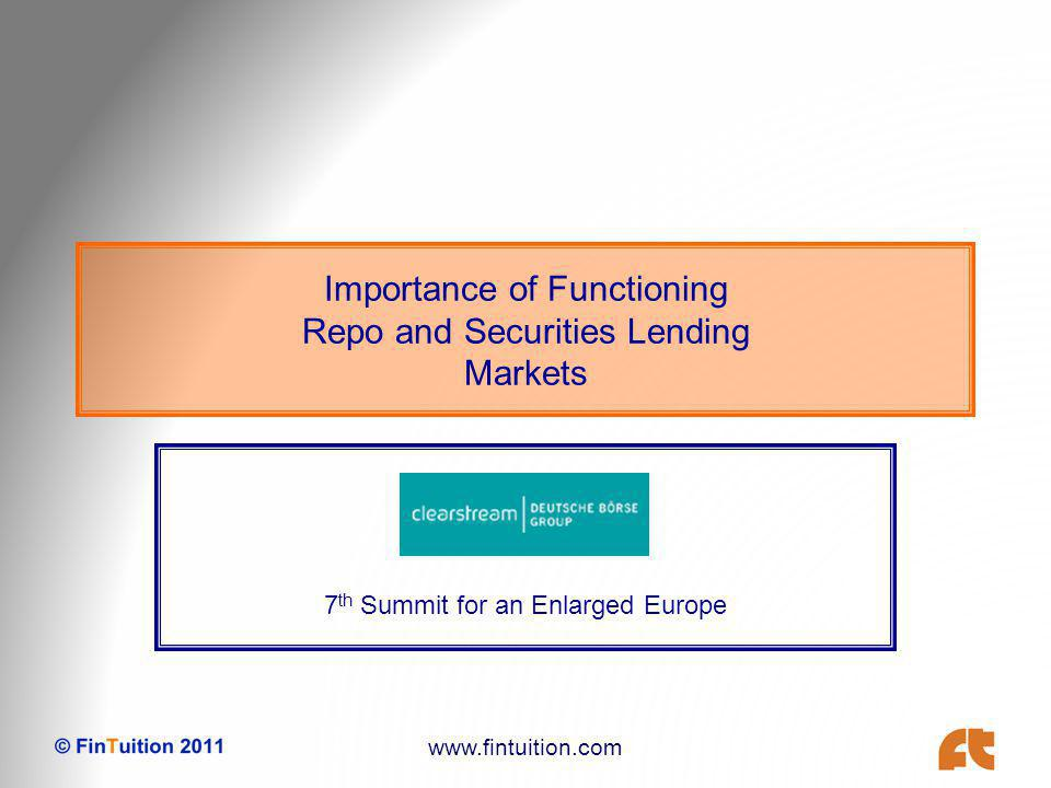www.fintuition.com Evolving Environment Regulators have realised that capital controls alone are insufficient Liquidity was the key during crisis New liquidity rules being implemented Will inevitably be rolled out across a wider range of markets Will be adapted and adjusted Capital is not forgotten Increased capital requirements Collateralised transactions are treated more beneficially Central counterparty clearing is favoured