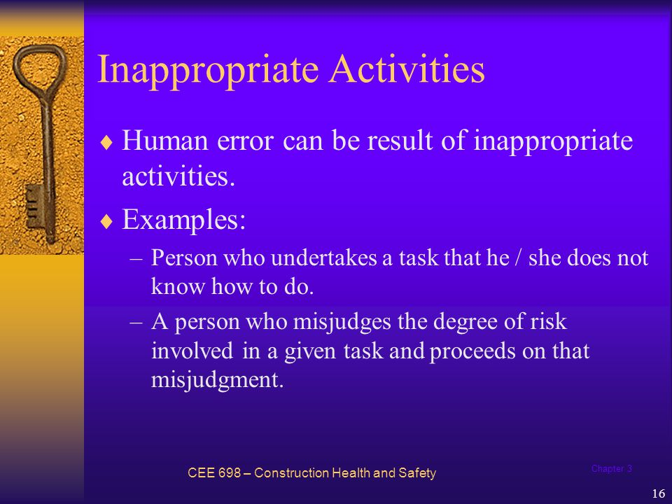 Chapter 3 17 Human Factors Theory CEE 698 – Construction Health and Safety