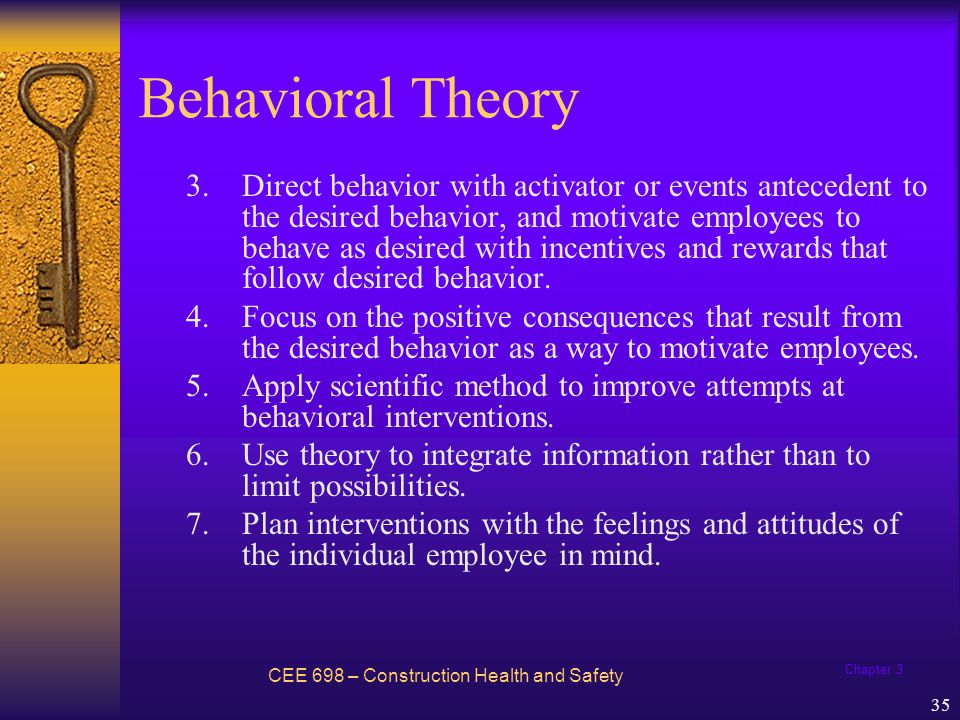 Chapter 3 36 BBS and ABC Model CEE 698 – Construction Health and Safety Behavior-based safety trainers and consultants teach the ABC model (or three-term contingency) as a framework to understand and analyze behavior or to develop interventions for improving behavior.