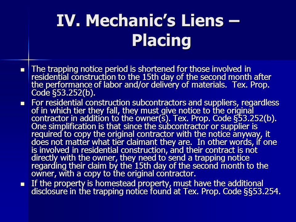 Mechanics Liens – Placing cont.