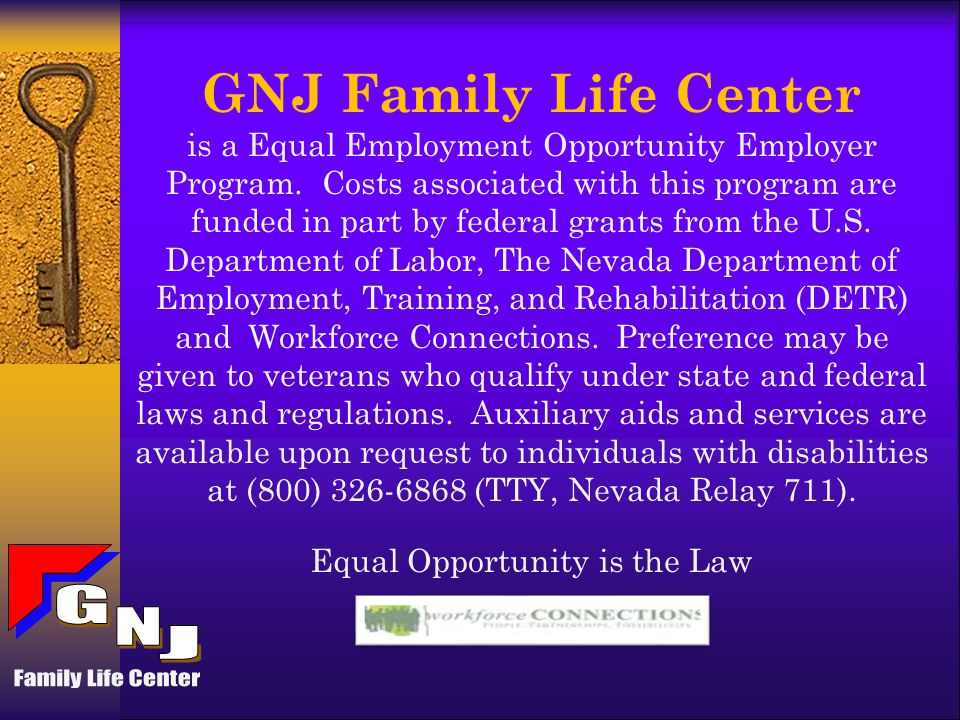 Our Mission GNJ Provides individuals with programs and services that will help them achieve their career and/or personal goals as well as enhance, build and revitalize communities