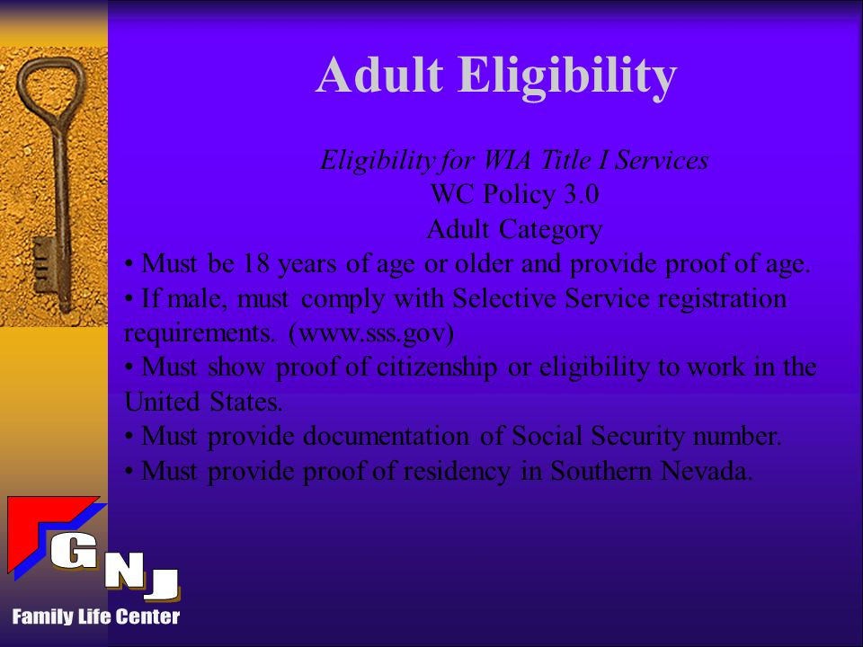 Dislocated Worker Eligibility Eligibility for WIA Title I Services WC Policy 3.0 Dislocated Worker Category (1 of 4 categories must be met for registration) 1.
