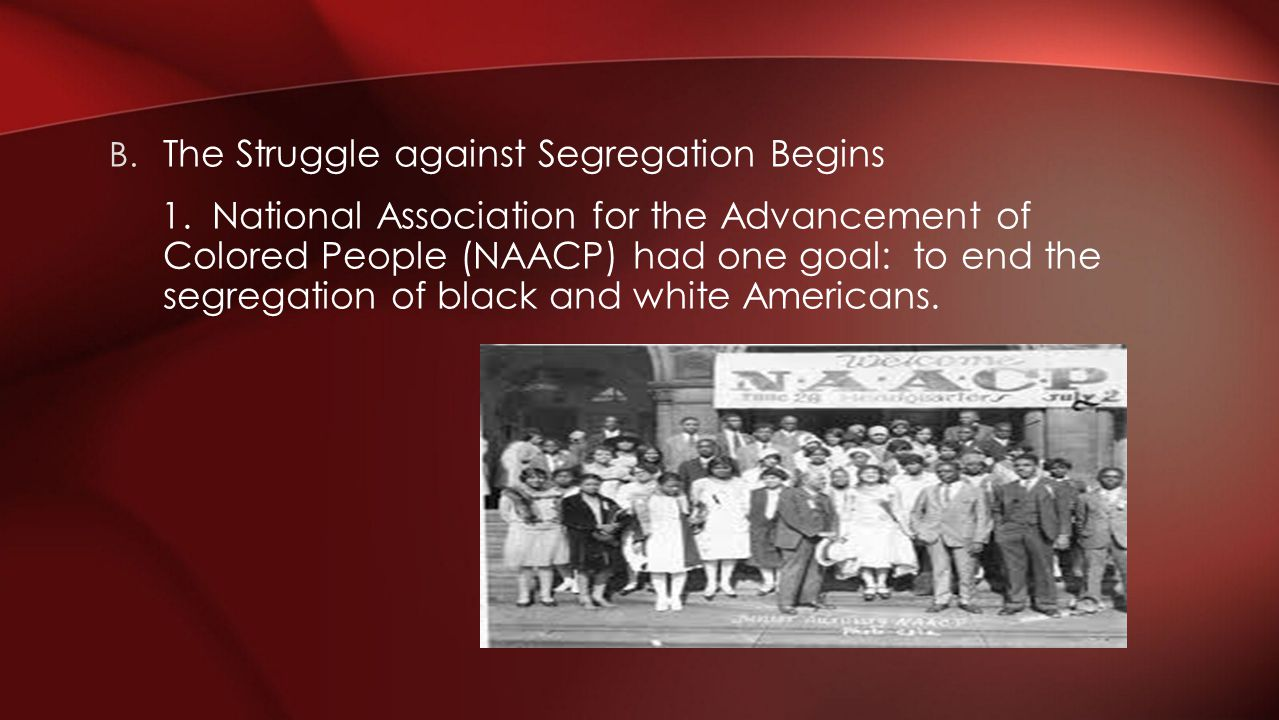 2.Segregated Schools: a. Officials argued they were separate but equal b.