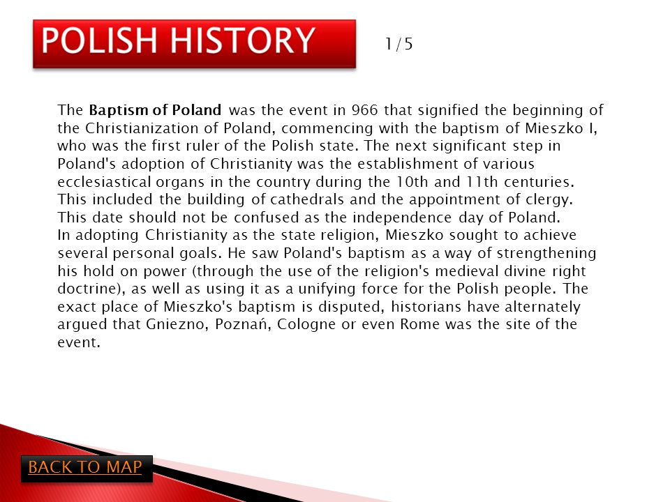 Mieszko s action proved highly successful; by the 13th century, Roman Catholicism had become the dominant religion in Poland.
