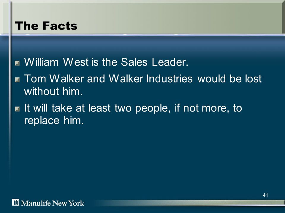 42 The Problem Walker Industries does not have enough liquid assets to train and hire two replacements for William.